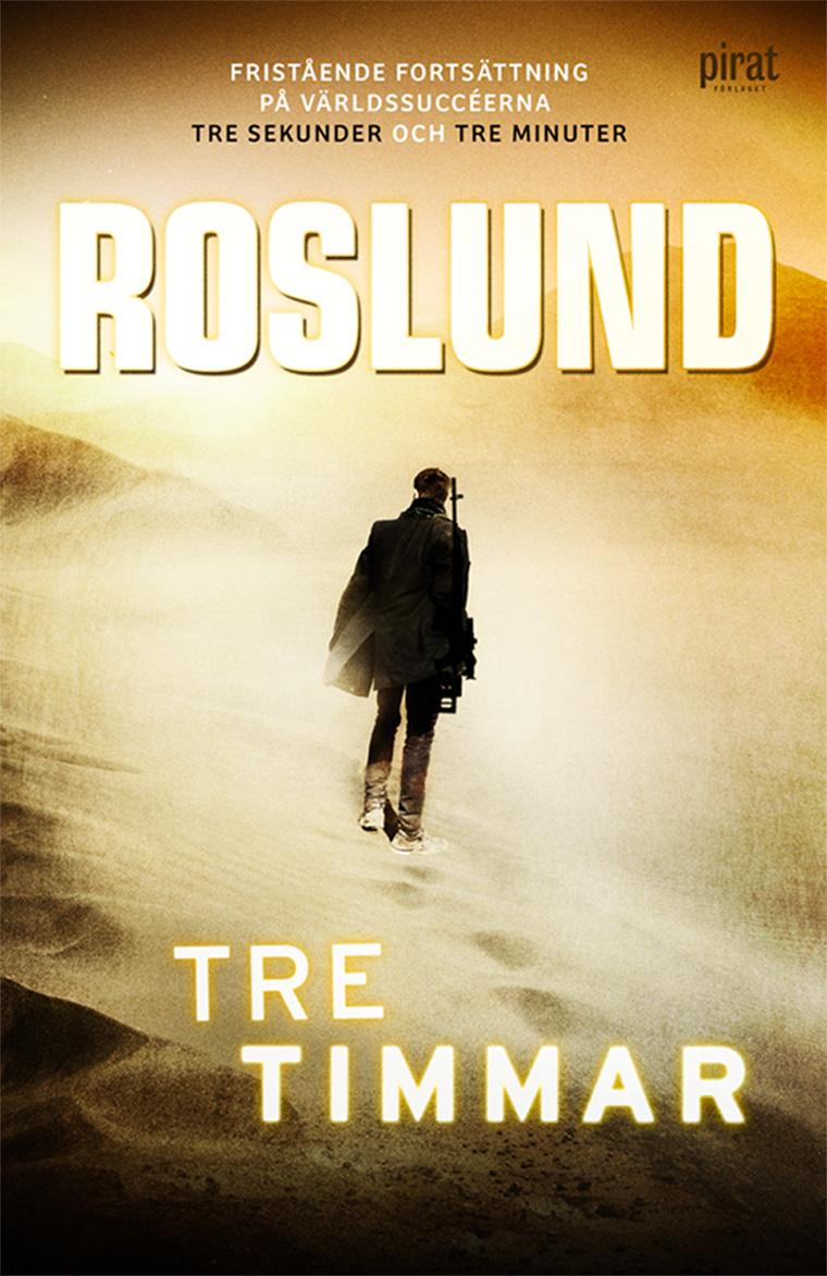 Tre Timmar - Anders Roslund