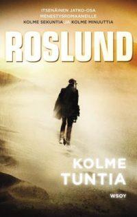 Anders Roslund - Kolme Tuntia