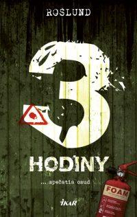Anders Roslund - 3 Hodiny
